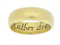Gold posy ring, 'Rather die then faith deny', circa 18th century.